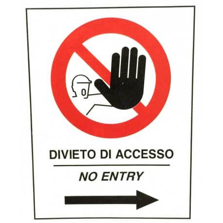 Cartello Divieto di Accesso con Freccia a Destra, per Cavalletto Bifacciale